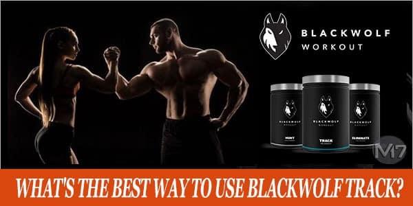 Best Way Zo Use BlackWolf Track